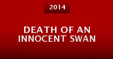 Death of an Innocent Swan (2014)