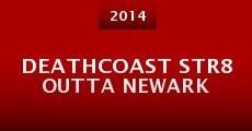 Película DeathCoast Str8 Outta Newark
