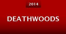 Película Deathwoods