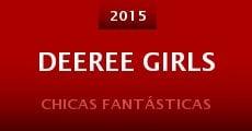 Película Deeree Girls