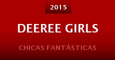 Deeree Girls (2015) stream