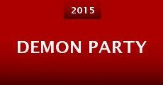 Demon Party (2015) stream