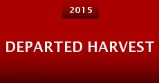 Departed Harvest (2015) stream