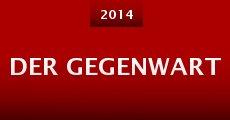 Der Gegenwart (2014) stream
