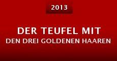 Der Teufel mit den drei goldenen Haaren (2013)
