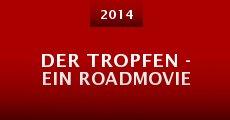 Película Der Tropfen - Ein Roadmovie