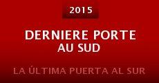 Derniere Porte Au Sud (2015)