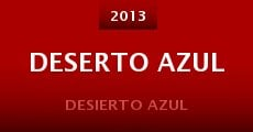 Deserto Azul (2013) stream