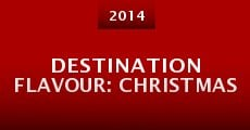 Destination Flavour: Christmas (2014)