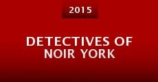 Película Detectives of Noir York