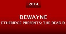 DeWayne Etheridge Presents: The Dead Don't Die (2014) stream