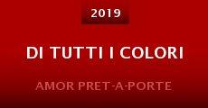 Di tutti i colori (2014)