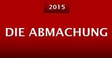 Die Abmachung (2014) stream