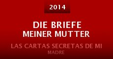 Die Briefe meiner Mutter (2014) stream