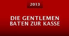 Película Die Gentlemen baten zur Kasse
