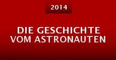 Die Geschichte vom Astronauten (2014) stream
