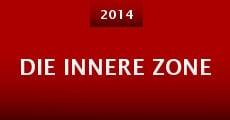 Die Innere Zone (2014) stream