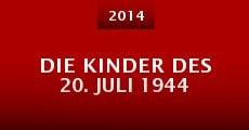 Película Die Kinder des 20. Juli 1944
