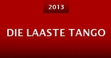 Die Laaste Tango (2013)