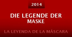 Ver película Die Legende der Maske