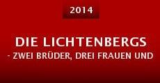 Die Lichtenbergs - zwei Brüder, drei Frauen und jede Menge Zoff (2014) stream