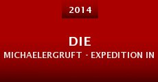Die Michaelergruft - Expedition in die Stadt der Toten (2014)