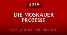 Película Die Moskauer Prozesse