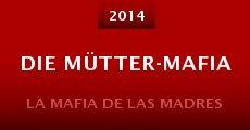 Die Mütter-Mafia (2014)