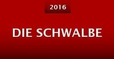 Película Die Schwalbe
