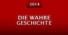 Die wahre Geschichte (2014) stream