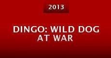 Película Dingo: Wild Dog at War