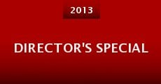 Director's Special (2013)