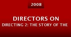 Directors on Directing 2: The Story of the Storytellers (2015) stream