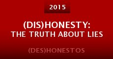 Película (Dis)Honesty: The Truth About Lies