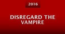 Disregard the Vampire (2015)