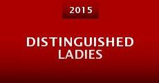 Distinguished Ladies (2015) stream