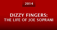 Película Dizzy Fingers: The Life of Joe Soprani