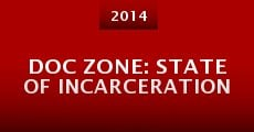 Película Doc Zone: State of Incarceration
