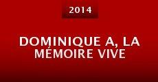 Película Dominique A, la mémoire vive