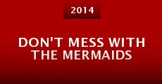 Película Don't Mess with the Mermaids