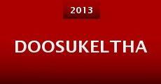 Película Doosukeltha