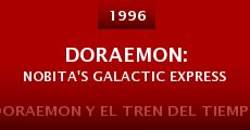 Ver película Doraemon y el tren del tiempo