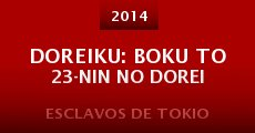 Película Doreiku: Boku to 23-nin no dorei