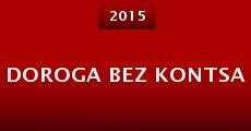 Doroga bez kontsa (2015) stream