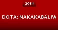 Película DOTA: Nakakabaliw