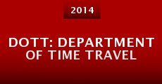 Película DOTT: Department of Time Travel