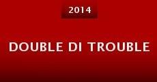 Película Double DI Trouble