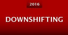 Downshifting (2015) stream