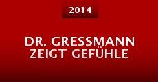 Dr. Gressmann zeigt Gefühle (2014)