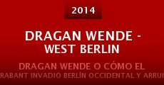 Película Dragan Wende - West Berlin